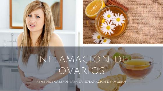 remedios caseros para los ovarios inflamados