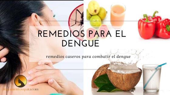 remedios caseros para tratar el dengue de forma natural y rapido